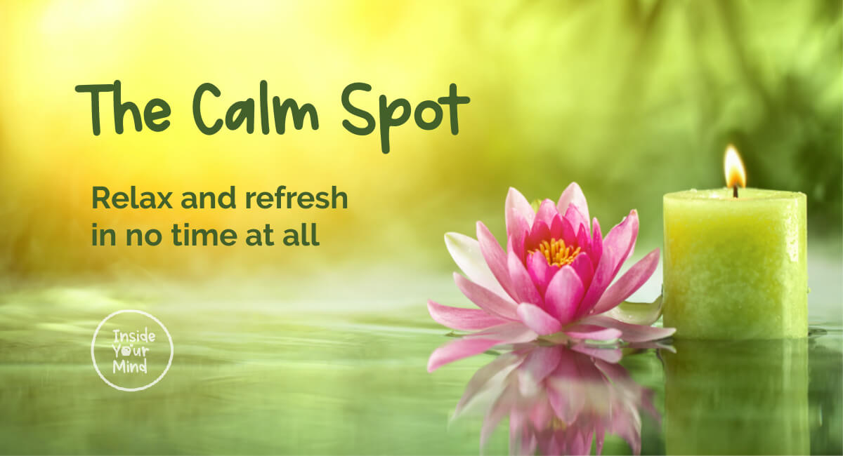 Welcome To The Calm Spot