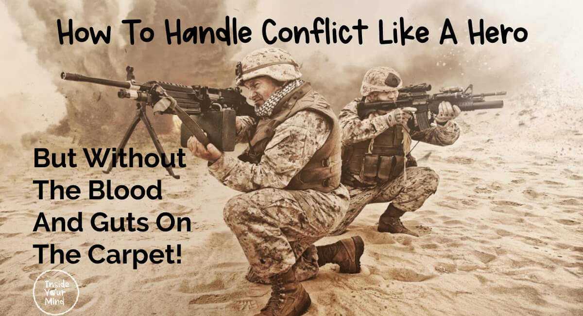 How To Handle Conflict Like A Hero