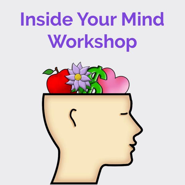Inside Your Mind Workshop