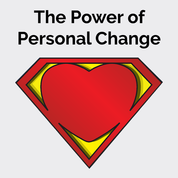 The Power of Personal Change