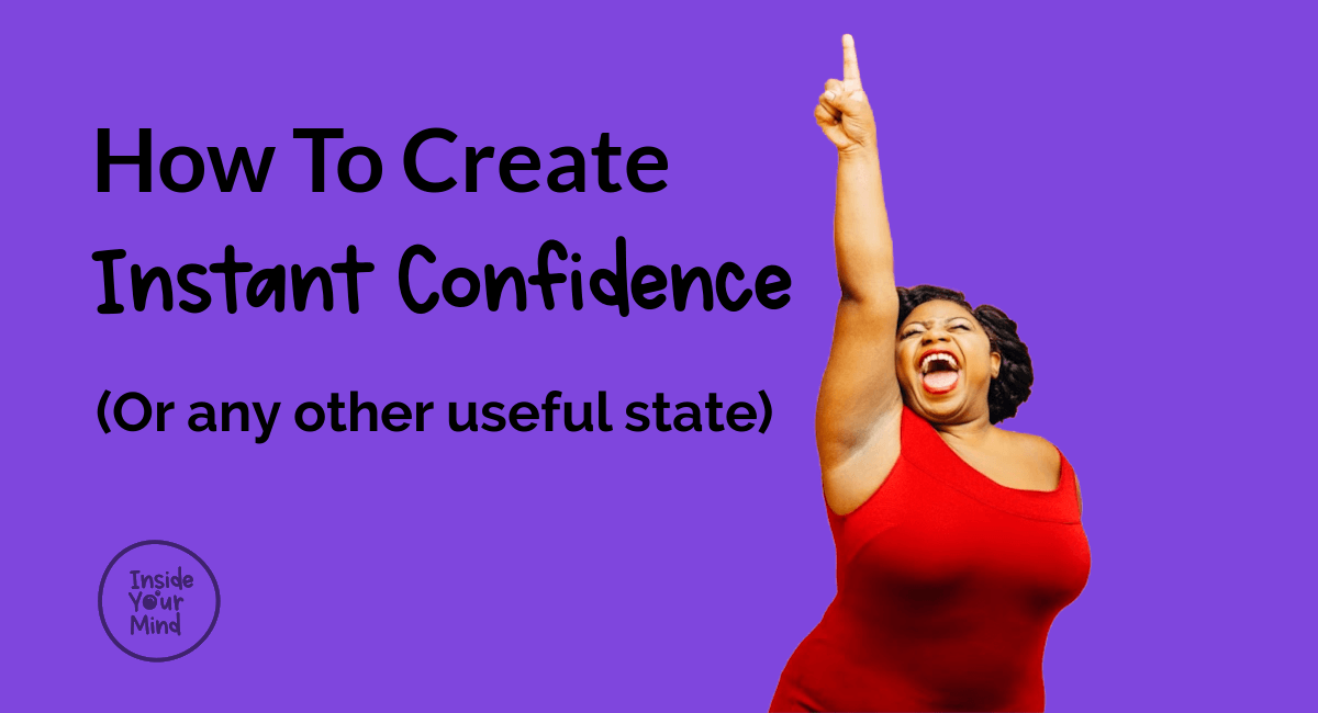 how to create instant confidence