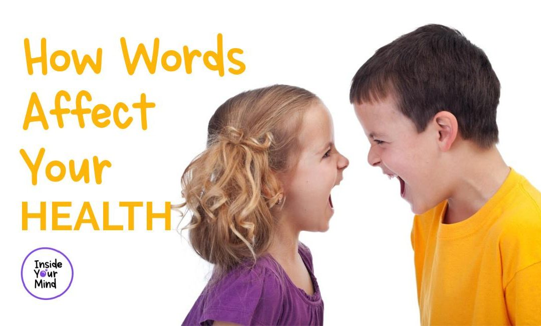 How Words Affect Your Health