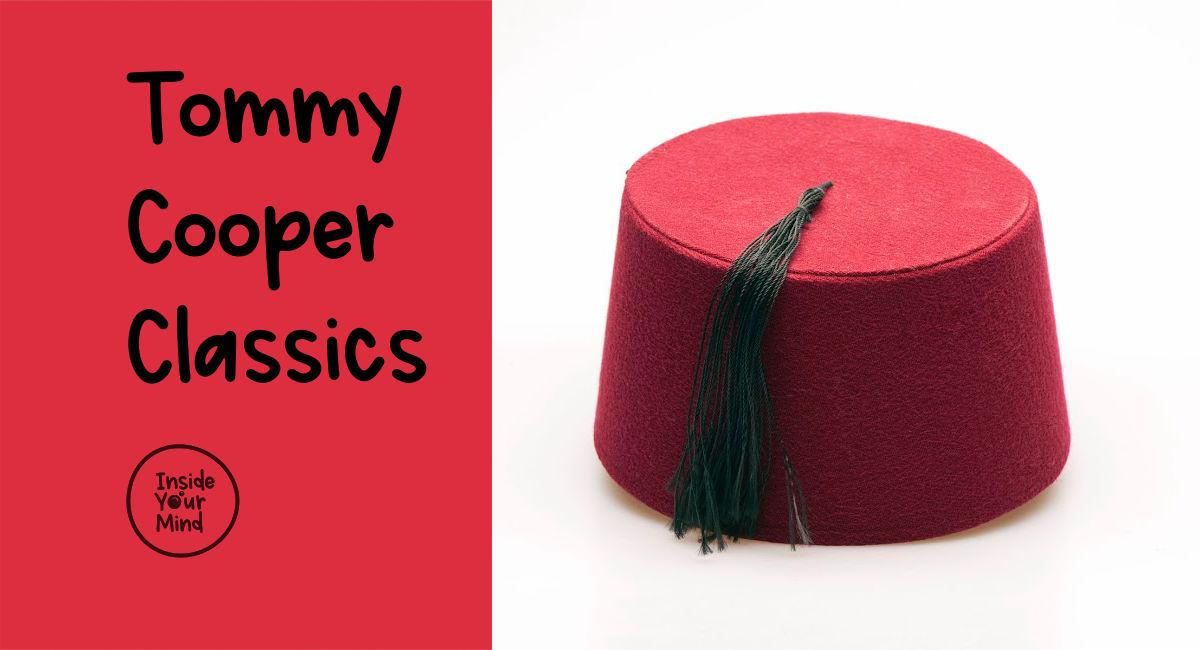 Tommy Cooper Classics - Fez
