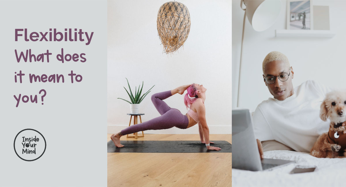 What does flexibility mean- 2 images of flexibility