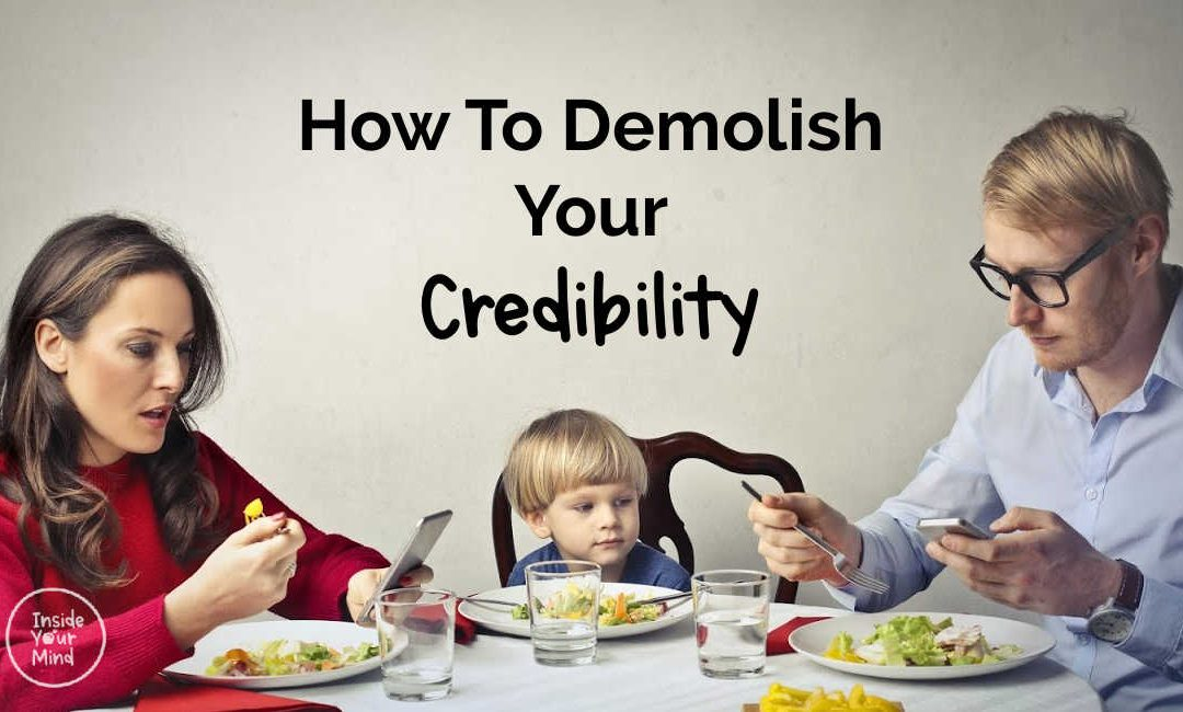 How To Demolish Your Credibility