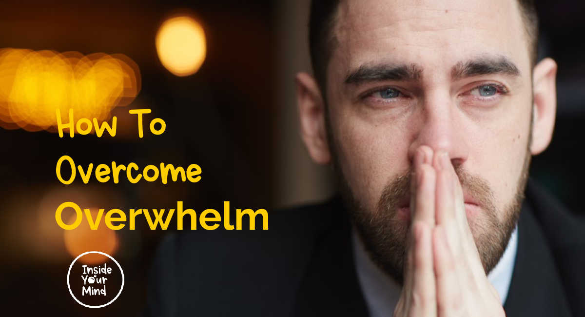 Man with overwhelm