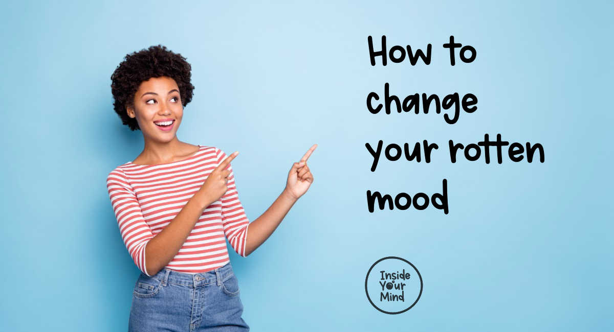 woman pointing at 'how to change your rotten mood'.