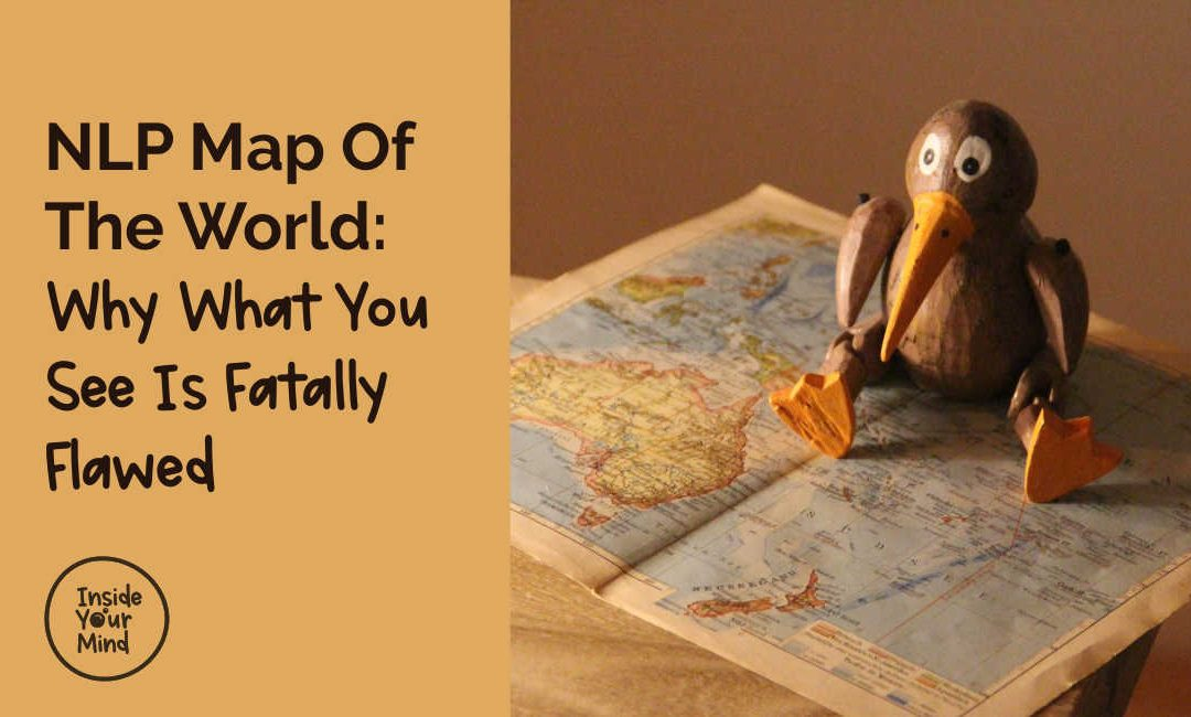 NLP Map Of The World: Why What You See Is Fatally Flawed